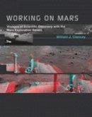 Clancey, William J. - Working on Mars - 9780262017756 - V9780262017756