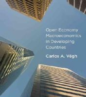 Végh, Carlos A. - Open Economy Macroeconomics in Developing Countries - 9780262018906 - V9780262018906