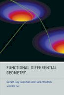 Sussman, Gerald Jay, Wisdom, Jack - Functional Differential Geometry - 9780262019347 - V9780262019347