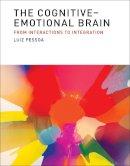 Pessoa, Luiz - The Cognitive-Emotional Brain - 9780262019569 - V9780262019569