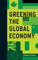 Pollin, Robert - Greening the Global Economy - 9780262028233 - V9780262028233