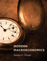 Chugh, Sanjay K. - Modern Macroeconomics - 9780262029377 - V9780262029377