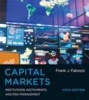 Fabozzi, Frank J. - Capital Markets - 9780262029483 - V9780262029483