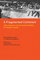 Edwards, Guy; Roberts, J. Timmons - Fragmented Continent - 9780262029803 - V9780262029803
