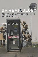 Gunkel, David J. - Of Remixology - 9780262033930 - V9780262033930
