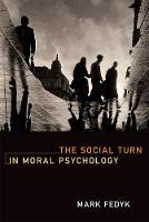 Fedyk, Mark - The Social Turn in Moral Psychology (MIT Press) - 9780262035569 - V9780262035569