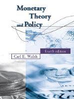 Walsh, Carl E. - Monetary Theory and Policy (MIT Press) - 9780262035811 - V9780262035811