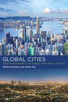 Gottlieb, Robert, Ng, Simon - Global Cities: Urban Environments in Los Angeles, Hong Kong, and China (Urban and Industrial Environments) - 9780262035910 - V9780262035910