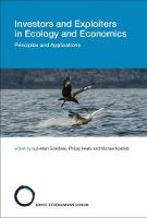 Giraldeau, Luc-alain, Heeb, Philipp, Kosfeld, Michael - Investors and Exploiters in Ecology and Economics: Principles and Applications (Strüngmann Forum Reports) - 9780262036122 - V9780262036122