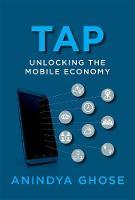 Ghose, Anindya - Tap: Unlocking the Mobile Economy (MIT Press) - 9780262036276 - V9780262036276