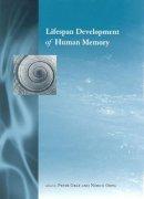 Edited by Peter Graf, Nobuo Ohta - Lifespan Development of Human Memory - 9780262072366 - KRS0017520