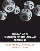 Manning, Christopher D.; Schutze, Hinrich - Foundations of Statistical Natural Language Processing - 9780262133609 - V9780262133609
