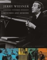 Rosenblith, Walter A - Jerry Wiesner - Scientist, Statesman, Humanist: Memories and Memoirs - 9780262182324 - KEX0227553