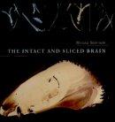 Steriade, Mircea - The Intact and Sliced Brain (Bradford Books) - 9780262194563 - KEX0228729
