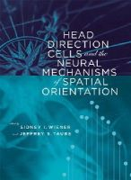 Wiener, Sidney I, Taube, Jeffrey S - Head Direction Cells and the Neural Mechanisms of Spatial Orientation (Bradford Books) - 9780262232418 - KEX0228746