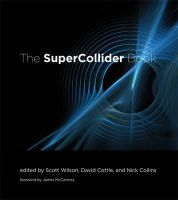 Wilson, Scott, Cottle, David, Collins, Nick - The SuperCollider Book - 9780262232692 - V9780262232692
