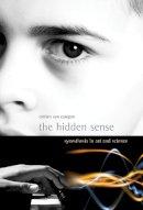 Campen, Cretien van - The Hidden Sense - 9780262514071 - V9780262514071