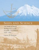 Ferreiro, Larrie D. - Ships and Science - 9780262514156 - V9780262514156