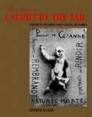 Baker, George - The Artwork Caught by the Tail - 9780262514866 - V9780262514866