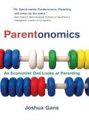 Gans, Joshua - Parentonomics - 9780262514972 - V9780262514972