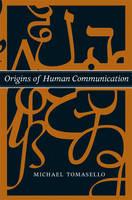 Tomasello, Michael - Origins of Human Communication - 9780262515207 - V9780262515207