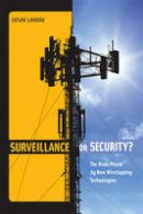 Landau, Susan - Surveillance or Security? - 9780262518741 - V9780262518741
