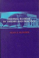 Blinder, Alan S. - Central Banking in Theory and Practice - 9780262522601 - V9780262522601