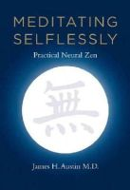 Austin, James H. - Meditating Selflessly - 9780262525190 - V9780262525190