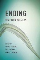 Princen, Thomas, Manno, Jack P., Martin, Pamela L. - Ending the Fossil Fuel Era - 9780262527330 - V9780262527330