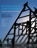 Kraut, Robert E.; Resnick, Paul - Building Successful Online Communities - 9780262528917 - V9780262528917