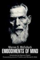 McCulloch, Warren S. - Embodiments of Mind (MIT Press) - 9780262529617 - V9780262529617