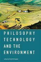 Kaplan, David M. - Philosophy, Technology, and the Environment (MIT Press) - 9780262533164 - V9780262533164
