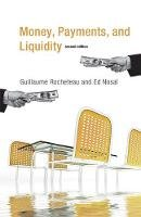 Rocheteau, Guillaume, Nosal, Ed - Money, Payments, and Liquidity (MIT Press) - 9780262533270 - V9780262533270