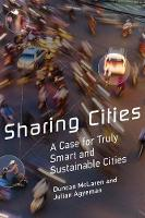 McLaren, Duncan, Agyeman, Julian - Sharing Cities: A Case for Truly Smart and Sustainable Cities (Urban and Industrial Environments) - 9780262533713 - V9780262533713