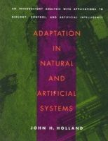 Holland, John H. - Adaptation in Natural and Artificial Systems - 9780262581110 - V9780262581110