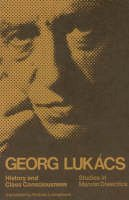 Lukacs, G - History and Class Consciousness - 9780262620208 - V9780262620208