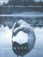 Rothenberg, D - Writing on Water (A Terra Nova book) (Terra Nova Books) - 9780262681360 - KEX0227958