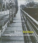 Reynolds, Ann - Robert Smithson: Learning from New Jersey and Elsewhere - 9780262681551 - V9780262681551