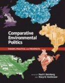 Steinberg, Paul F., Vandeveer, Stacy D. - Comparative Environmental Politics - 9780262693684 - V9780262693684
