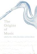 Wallin, Nils L - The Origins of Music - 9780262731430 - V9780262731430