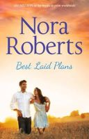 Roberts, Nora - Best Laid Plans - 9780263253450 - KRA0010572
