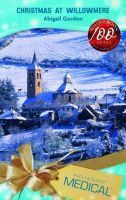 Gordon, Abigail - Christmas at Willowmere (Mills & Boon Medical) - 9780263863598 - KTM0007082