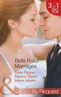Fiona Harper, Patricia Thayer, Jennie Adams - Bella Rosa Marriages - 9780263905533 - KTM0007063