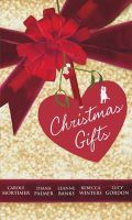 Mortimer, Carole, Palmer, Diana, Banks, Leanne, Winters, Rebecca, Gordon, Lucy - Christmas Gifts (Mills & Boon Special Releases) - 9780263910339 - KTM0007188