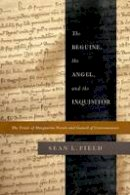 Field, Sean - The Beguine, the Angel, and the Inquisitor - 9780268028923 - V9780268028923