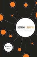 Hayles, N. Katherine - Electronic Literature - 9780268030858 - V9780268030858