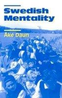 Daun, Ake - Swedish Mentality - 9780271015026 - V9780271015026