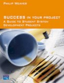 Weaver, Philip - Success in Your Project - 9780273678090 - V9780273678090