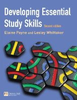 Payne, Ms Elaine, Whittaker, Ms Lesley - Developing Essential Study Skills - 9780273688044 - V9780273688044