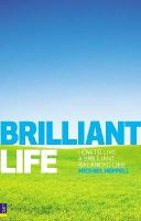 Heppell, Michael - Brilliant Life: How to Live a Brilliant, Balanced Life - 9780273714576 - KRC0002765